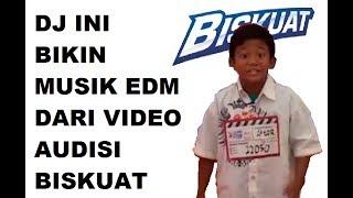 DJ ini bikin lagu EDM lucu dari video peserta audisi Biskuat