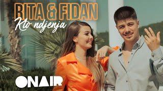 Rita & Fidan - Kto Ndjenja (Official Video)