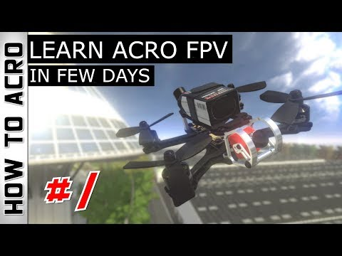 learning-how-to-fly--fpv-drone-in-acro-mode