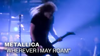 Металлика (Metallica) - Wherever I May Roam