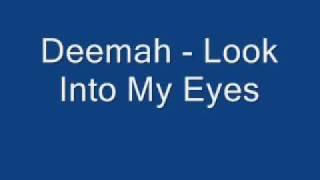 Deemah - Look Into My Eyes