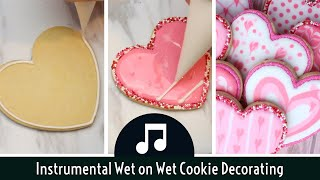Wet On Wet Royal Icing Heart Cookies For Valentines Day - Soothing Instrumental Cookie Decorating