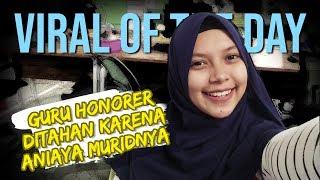 VIRAL OF THE DAY - Guru di Medan Ditahan Polisi karena Lakukan Kekerasan pada Murid, Kasusnya Viral