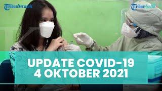 Update Covid-19 Indonesia 4 Oktober 2021: Kasus Baru Bertambah 922, Sembuh 2.656 Orang