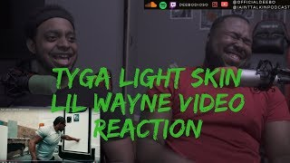 Tyga   Lightskin Lil Wayne (Official Video) REACTION