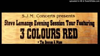 3 Colours Red - Song On The Radio - 11 -  Live At Portsmouth Pyramids 17.05.99