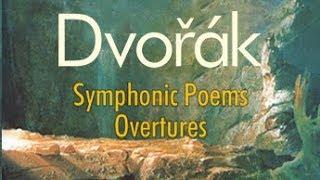 Dvorak: Symphonic Poems - Overtures