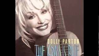 Dolly Parton - Steady As The Rain - The Grass Is Blue
