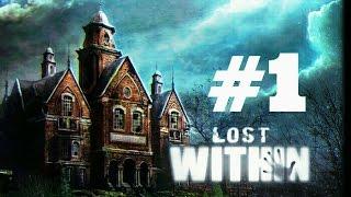 Прохождение Lost Within #1