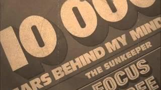 FOCUS THREE  -  10000 YEARS BEHIND MY MIND