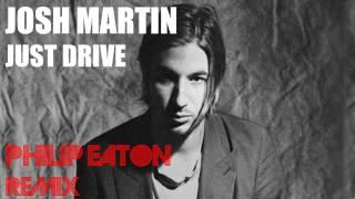 John Martin - Just Drive (Philip Eaton Remix)