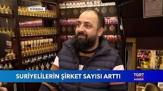 Suriyelelerin Türkiye'deki Şirket Sayısı Arttı