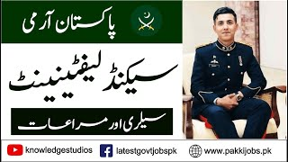 Second Lieutenant Salary and Facilities in Pakistan Army How Much a Pakistani Army Officer Earns