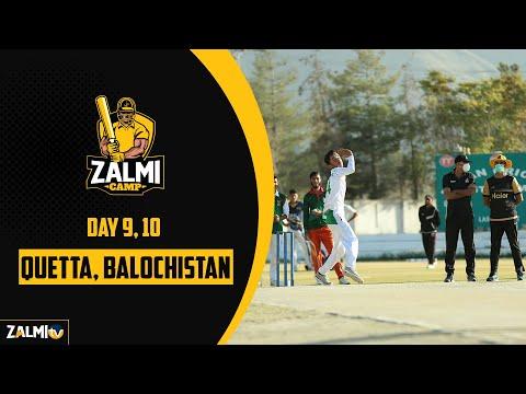 MG Zalmi Camp | Quetta | Days 9 & 10