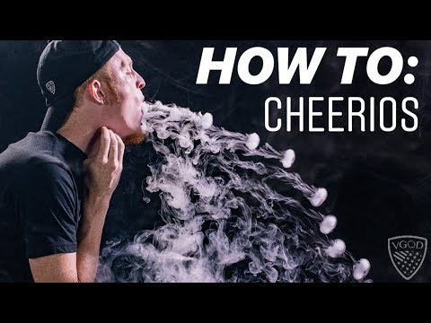 Vape Trick Tutorials: How To Do Cheerios