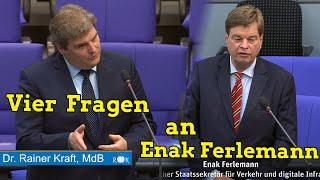 Fragestunde mit PStS Enak Ferlemann aus Andreas Scheuers Verkehrsministerium
