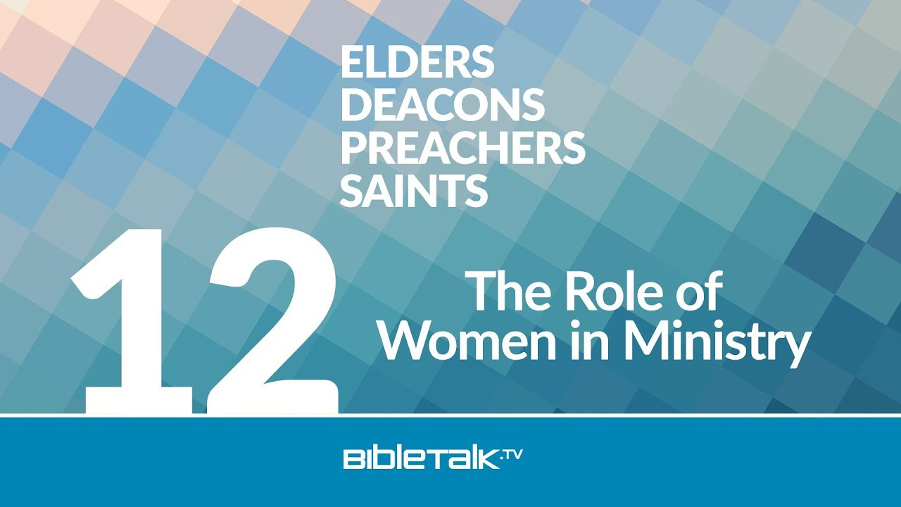 The Role of Women in Ministry