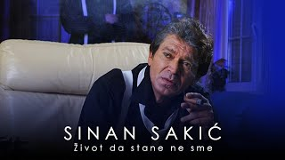 Sinan Sakic   Zivot Da Stane Ne Sme