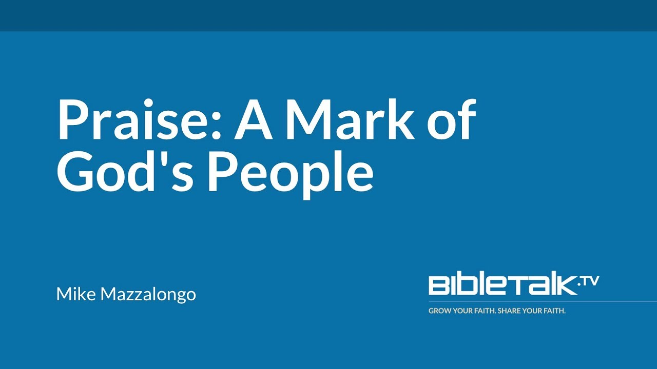 Praise: A Mark of God's People