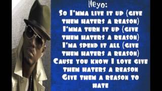Reason To Hate- DJ Felli Fel ft. Ne-Yo, Tyga & Wiz Khalifa Lyrics