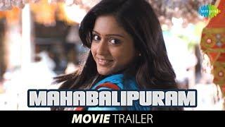 Mahabalipuram   Theatrical Trailer
