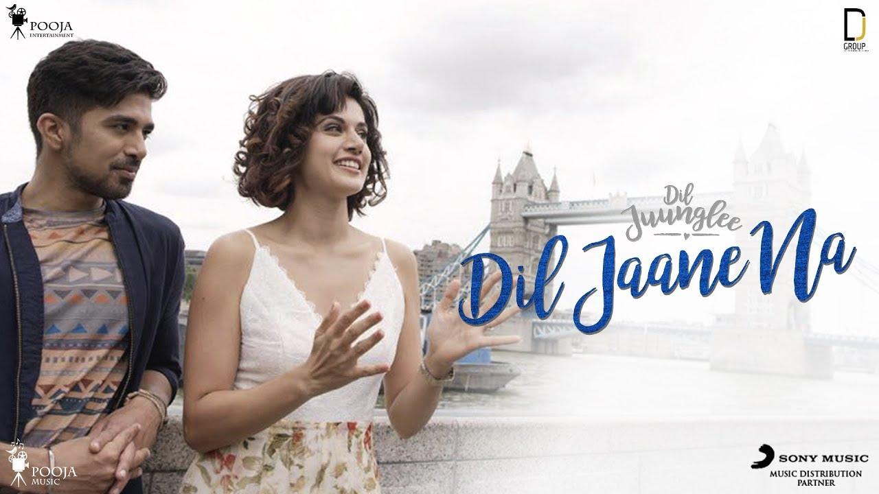 दिल जाने ना Dil Jaane Na Lyrics in Hindi