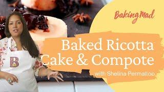 Shelina permalloo's baked ricotta with cherry & star