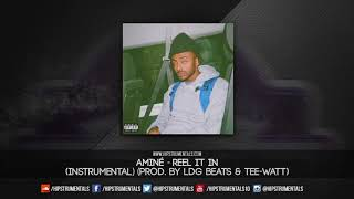Aminé   Reel It In [Instrumental] (Prod. By LDG Beats & Tee WaTT) + DL Via @Hipstrumentals