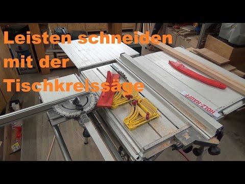 Schmale Holzleisten schneiden auf der Tischkreissäge