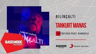 Tankurt Manas feat. Kamufle - Alter Ego | Official Audio