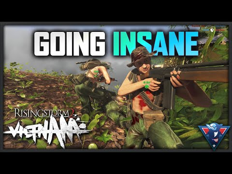 I'M GOING INSANE! | Rising Storm 2: Vietnam Gameplay