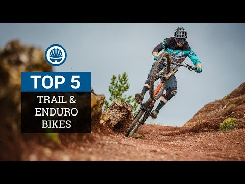 Top 5 – Trail & Enduro Bikes 2018