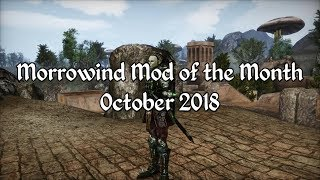 Morrowind Mod of the Month - October 2018