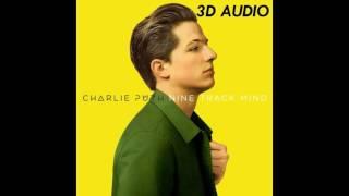 [3D AUDIO] Charlie Puth - Dangerously (USE HEADPHONES!!!!)