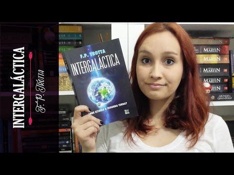 Intergaláctica, F. P. Trotta | Resenhando Sonhos