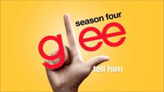 Tell Him   Glee [HD Full Studio]