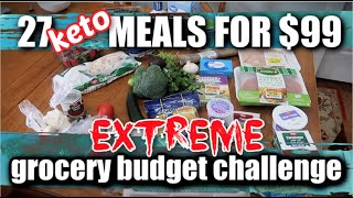 27 KETO MEALS FOR $99 | GROCERY BUDGET CHALLENGE | FRUGAL LOW CARB IDEAS
