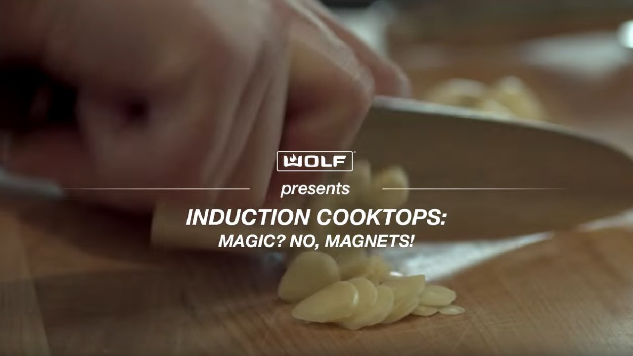 Wolf Induction Cooktops: Magic? No, electromagnetism.