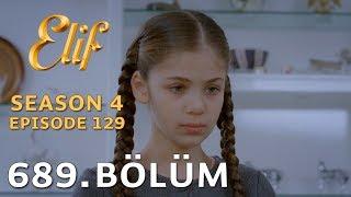 Elif 689. Bölüm | Season 4 Episode 129