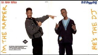 DJ Jazzy Jeff & The Fresh Prince  - 1988- ''He's The DJ, I'm The Rapper''