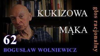Bogusław Wolniewicz 62 KUKIZOWA MĄKA