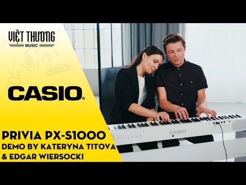 Demo Đàn Piano Casio PX-S1000 bởi Kateryna Titova & Edgar Wiersocki
