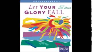 Don Moen- More Of You (Hosanna! Music)