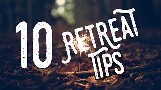 10 Quick Tips for Planning a Youth Group Retreat.