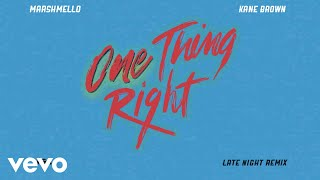 Marshmello Kane Brown One Thing Right Late Night Remix