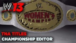 wwe-13-sdh-creations-tna-titles-custom-championships