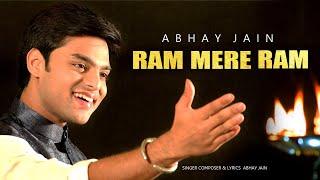 Ram Mere Ram   Abhay Jain   New Ram Bhajan 2018