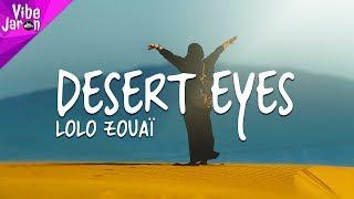 Lolo Zouaï   Desert Rose (Prod. By Stelios) Lyrics