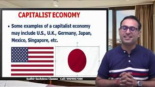 Types of Economy || What is a Capitalist Economy?