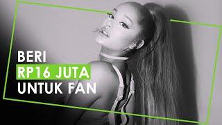 Ariana Grande Beri Rp16 Juta ke Fan karena Pemerintah Minta Usaha Tak Esensial Tutup
